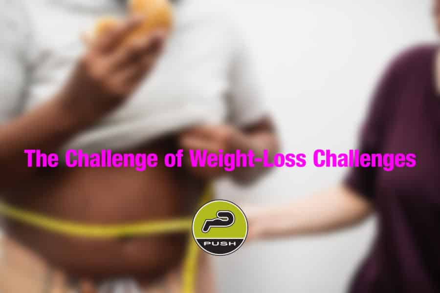 The Challenge of Weight-Loss Challenges