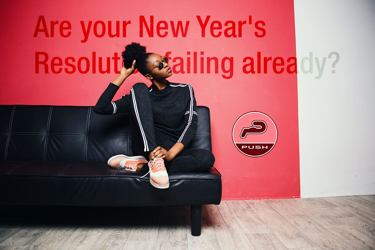 Are your New Year's Resolutions failing already?