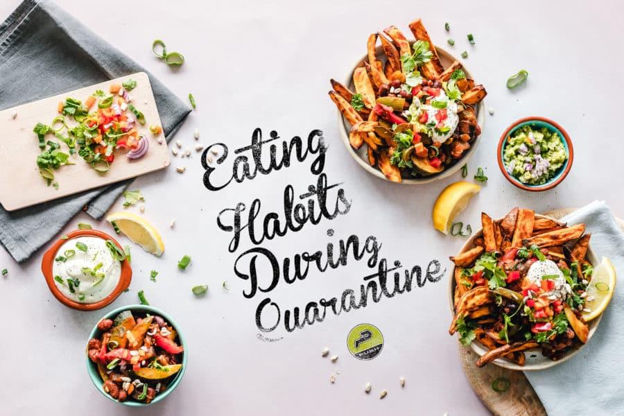 Eating Habits During Quarantine